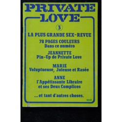 PRIVATE LOVE 003 N° 3 78 PAGES COULEURS Revue Roman Photo Adultes