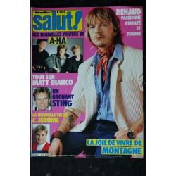 SALUT ! 252 JUIN 1985 COVER RENAUD & GOLDMAN L' ETHIOPE + POSTER BILLY IDOL DURAN DURAN POLNAREFF ALPHAVILLE