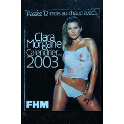 CALEBDRIER 2003 CLARA MORGANE PASSEZ 12 MIS AU CHAUD FHM