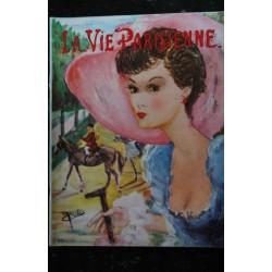 La Vie Parisienne 92 ° ANNEE n° 52 * avril 1955 * Serge Jacques CARLEGLE Lafont J.P. Denis Gring J. de Wulf A. de Dienes