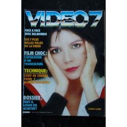 VIDEO 7 006 N° 6 1982 AGOSTINA BELLI ZOE CHAUVEAU TAROUDANT + CAHIER EROTIC