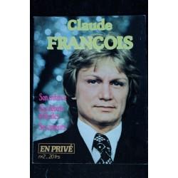EN PRIVE * n° 2 * 1983 * Claude FRANCOIS Son enfance Ses débuts difficiles Ses amours
