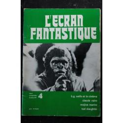L'écran fantastique 2e série n° 4 * 1973 * h.g. wells et le cinéma claude rains mojica marins tod slaughter