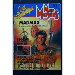 Ciné Fantastique MAD MOVIES n° 37 1985 MAD MAX SYLVESTER STALLONE RAMBO II LEGEND Ridley Scott LE GORE