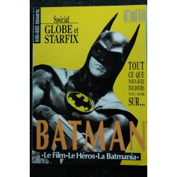 STARFIX Hors-Série 4 Spécial GLOBE et STARFIX - Tout sur BATMAN - 1989 09 - 100 p.