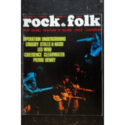 ROCK & FOLK 037 1970 FEVRIER LES WHO CROSBY STILLS & NASH CREEDENCE CLEARWATER PIERRE HENRY GUY BEART FRANK ZAPPA UNDERGROUND