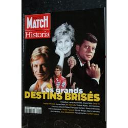 HISTORIA Paris Match 9 Les grands Destins Brisés - Lady Di Monroe Kennedy François Lennon Dean Coluche .. 2015 11