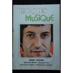 Paroles & Musique 1980 10 n° 3 Henri TACHAN - Catherine Ribeiro - Jacques Yvart - Jean-Louis Guitard... 44 pages