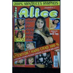 Alice 1 - 1998 - Hard Crad 300% - 200% amatrices nymphos - Charme - Erotisme