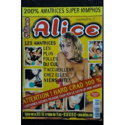 Alice 2 - 1998 - Hard Crad 300% - 200% amatrices nymphos - Charme - Erotisme