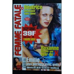 Femme Fatale 19 Béatrice jouissance sans tabou - Roxanne star du X - Emilie