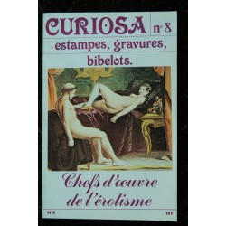CURIOSA 07 N° 7 1981 Chefs d'oeuvre de l'érotisme estampes, gravures ,bibelots