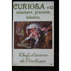 CURIOSA 11 N° 11 1982 Chefs d'oeuvre de l'érotisme estampes, gravures ,bibelots