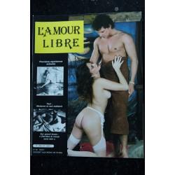 L'AMOUR LIBRE 25 L'épanouissement féminin Virginités à prendre L'andalousie érotique 1983