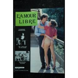 L'AMOUR LIBRE 31 L'amour n'importe quand n'importe où ? La lycéenne a grandi Paradis pour voyeurs 1984
